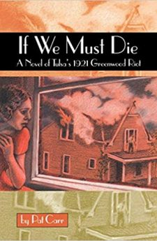 Book cover for If We Must Die: A Novel of Tulsa's 1921 Greenwood Riot