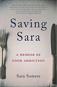 Book cover for Saving Sara: A Memoir of Food Addiction