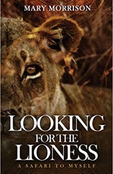 Book cover for Looking for the Lioness: A Safari to Myself