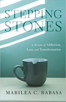 Book cover for Stepping Stones: A Memoir of Addiction, Loss, and Transformation