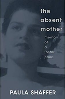 Book cover for The Absent Mother: Memoir of a Foster Child