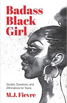 Book cover for Badass Black Girl: Quote, Questions, and Affirmations for Teens