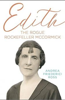 Book cover for Edith: The Rogue Rockefeller McCormick