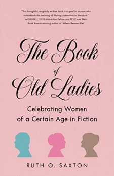 Book cover for The Book of Old Ladies: Celebrating Women Of A Certain Age In Fiction