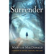 Book cover for Surrender: A Memoir of Nature, Nurture, and Love