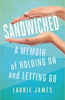 Book cover for Sandwiched: A Memoir of Holding On and Letting Go