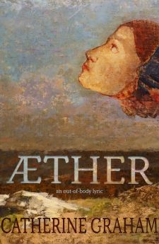 Book cover for Aether: An Out-of-Body Lyric