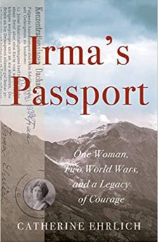 Book cover for Irma's Passport: One Woman, Two World Wars, and a Legacy of Courage